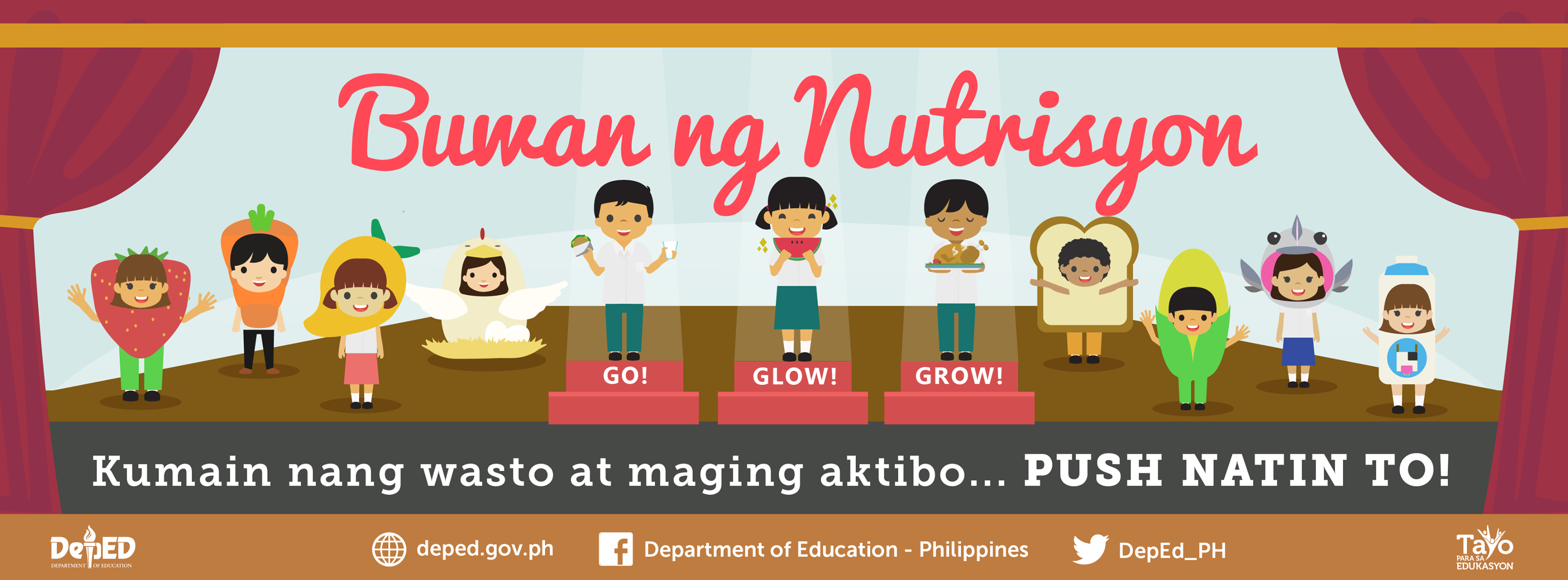 all schools to participate in the celebration of the 2019 nutrition month this july with the theme kumain nang wasto at maging aktibo push natin to